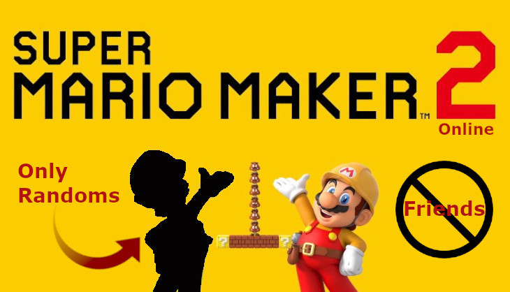 Super Mario Maker 2 won't let you play with friends online - SA Gamer