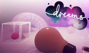 Media Molecule envisions Dreams moving past PlayStation consoles