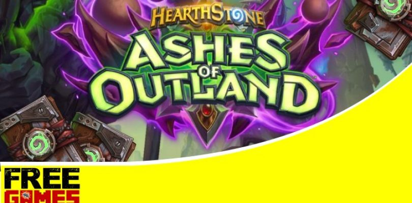 Free Games Vrydag: 2 Hearthstone Ashes of Outland bundles