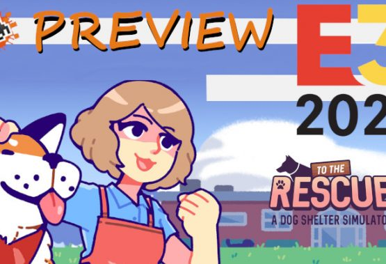 E3 2021 Hands-on: To The Rescue! (PC, Nintendo Switch)