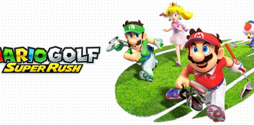 Review: Mario Golf: Super Rush (Switch)